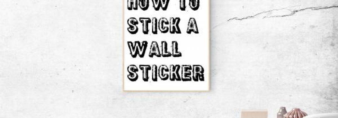 איך מדביקים מדבקות קיר - כל מה שצריך לדעת